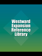 Westward Expansion Reference Library, ed. , v.