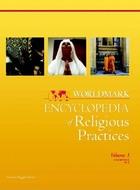 Worldmark Encyclopedia of Religious Practices, ed. , v.  Cover