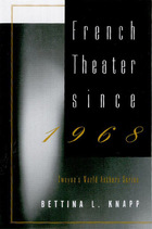 French Theater Since 1968, ed. , v.