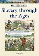 Slavery Through the Ages, ed. , v.