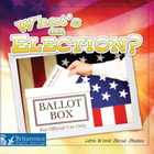 What's an Election?, ed. , v.