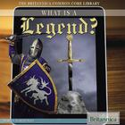 What Is a Legend?, ed. , v.