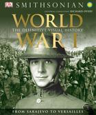World War I: The Definitive Visual Guide, ed. , v.