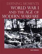World War I and the Age of Modern Warfare, ed. , v.