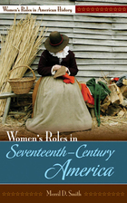 Women's Roles in Seventeenth-Century America, ed. , v.