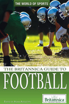 The Britannica Guide to Football, ed. , v.