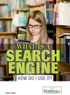 What Is a Search Engine and How Do I Use It?, ed. , v.