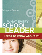 What Every School Leader Needs to Know About RTI, ed. , v.