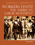 Worker's Unite! The American Labor Movement, ed. , v.