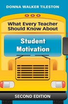 What Every Teacher Should Know About Student Motivation, ed. 2, v.