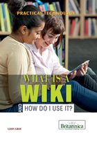 What Is a Wiki and How Do I Use It?, ed. , v.