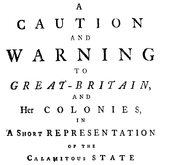 Document Preview Image for A caution and warning to Great-Britain, and her colonies, in a short representation of the calamitous state of the enslaved Negroes in the British dominions. Collected from various authors, and submitted to the serious consideration of all, more especially of those in power. To which is added, an extract of a sermon, preached by the Bishop of Gloucester, before the Society for the Propagation of the Gospel. By Anthony Benezet