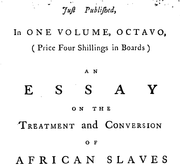 Document Preview Image for Just pulished, in one volume, octavo, (Price four Shillings in Boards) an essay on the treatment and conversion of African slaves in the British Sugar Colonies. By the Rev. James Ramsay, M.A. vicar of Teston, in Kent