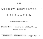 Document Preview Image for The mighty destroyer displayed, in some account of the dreadful havock made by the mistaken use as well as abuse of distilled spirituous liquors. By a lover of mankind. [Two lines from Ecclesiastes]