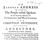 Document Preview Image for An Earnest address to such of the people called Quakers as are sincerely desirous of supporting and maintaining the Christian testimony of their ancestors. Occasioned by a piece, intituled,