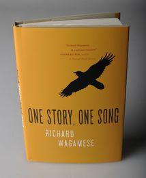"Richard Wagamese's novel ""One Story, One Song"""